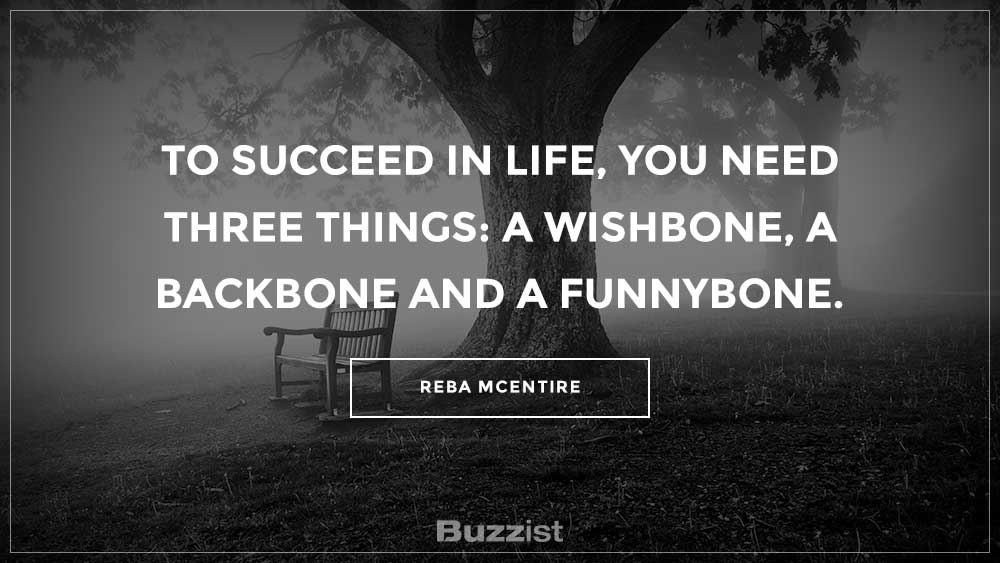 Reba McEntire quote presented on a picture.